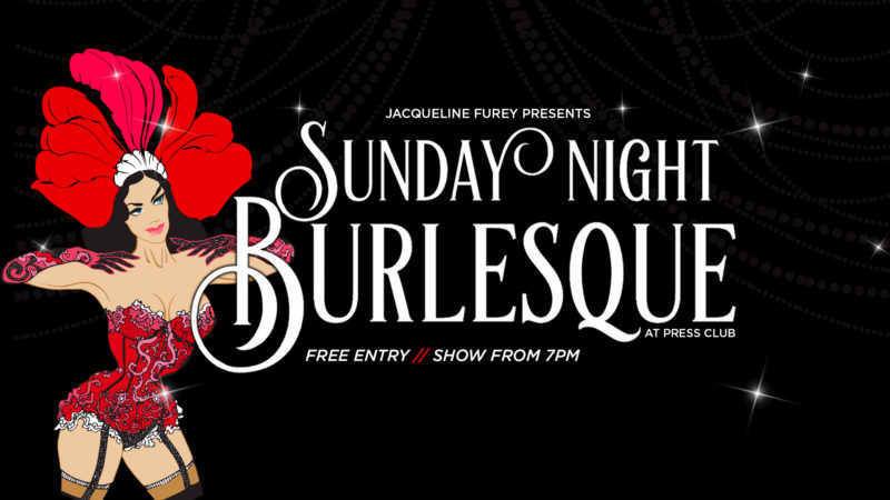 Press Club Burlesque